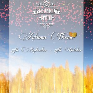Premium Only {Autumn - Sept 25th - Oct 28th}